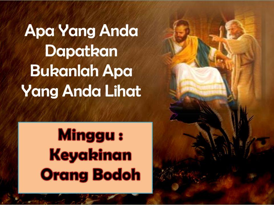 -Apakah artinya berjalan dengan Iman dan dan bukan dengan Penglihatan, pendengaran, atau perasaan..