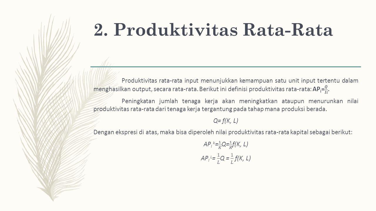 2. Produktivitas Rata-Rata