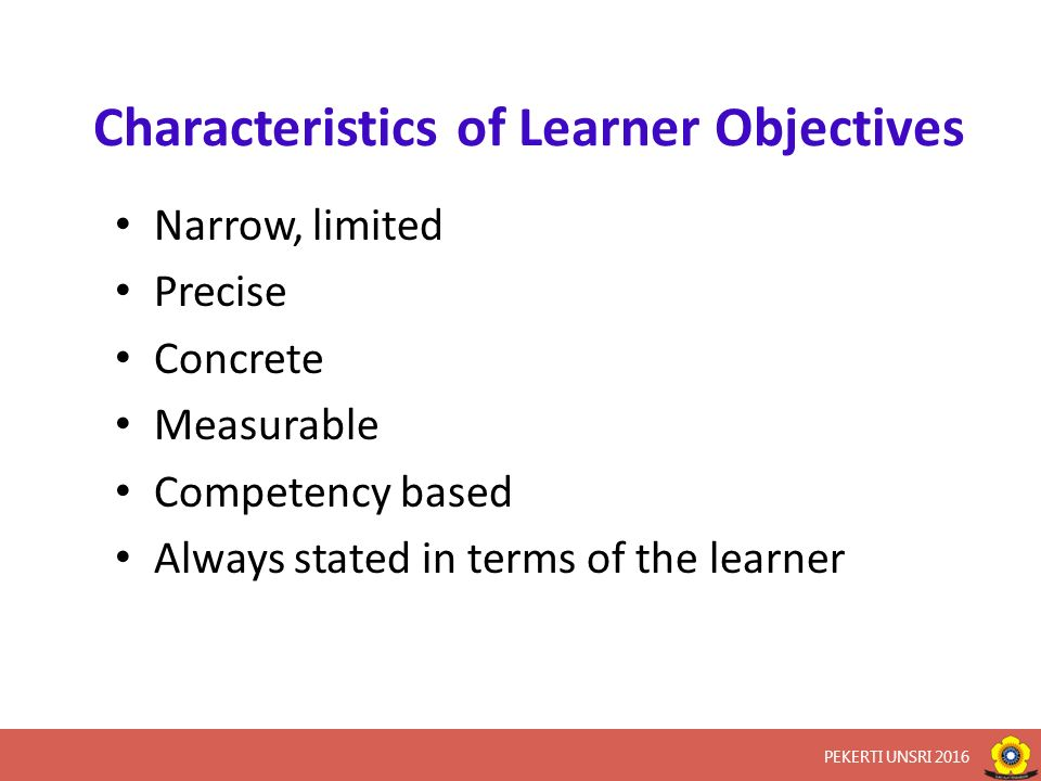 According to the domains of learning: 1.Cognitive domain 2.Affective domain 3.Psycomotor domain According to the level of objectives: 1.