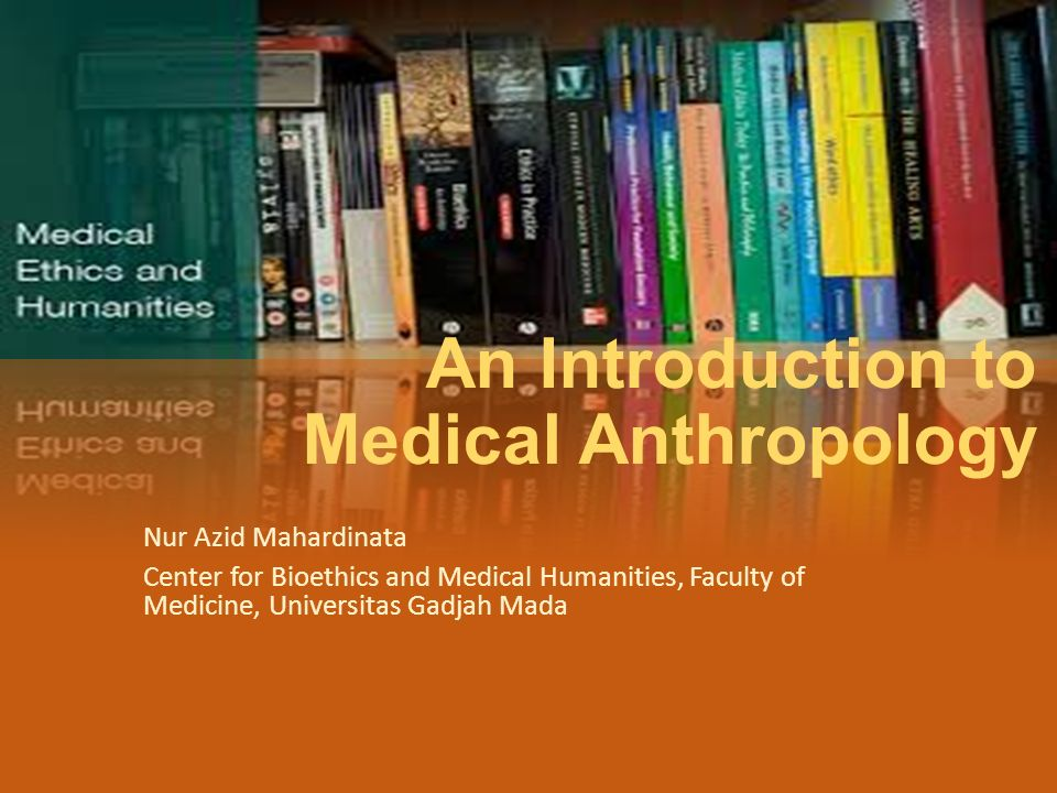 Types of medical anthropology Anthropology in medicine  the work of anthropologists carried out in close collaboration with medical professionals, making their data available to doctors in order to improve the quality of medical services Explaining the ideas of illness of patients to doctors  contribute to better communication between doctors and patients Anthropology of medicine  take a distance from medical practice and study it as a social and cultural phenomena Criticism of the term compliance for being doctor centered