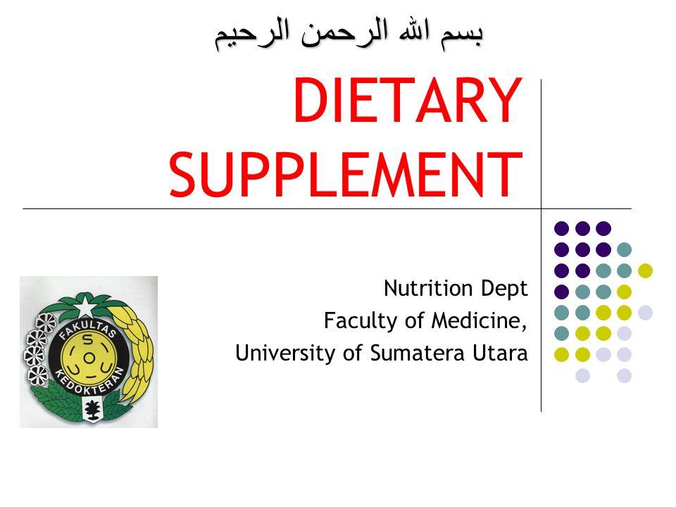Konsumsi megadosis dapat membahayakan Nutrient yang diperlukan sebaiknya didapat dari bahan makanan.