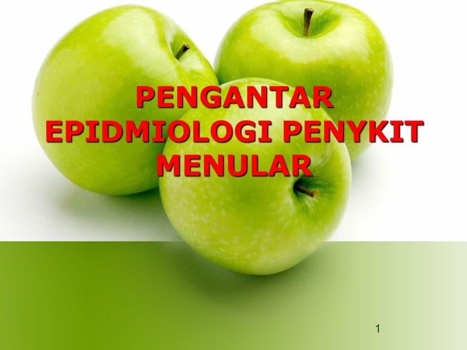 PENGANTAR EPIDMIOLOGI PENYKIT MENULAR 1
