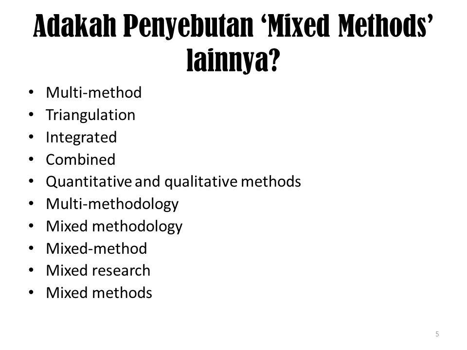 Apa Definisi Mixed Methods .