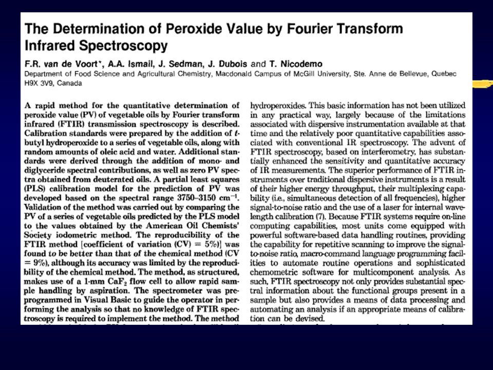 l PV is expressed as milliequivalents of peroxide per kg of sample Determination for Peroxide Value x 1000 PV =