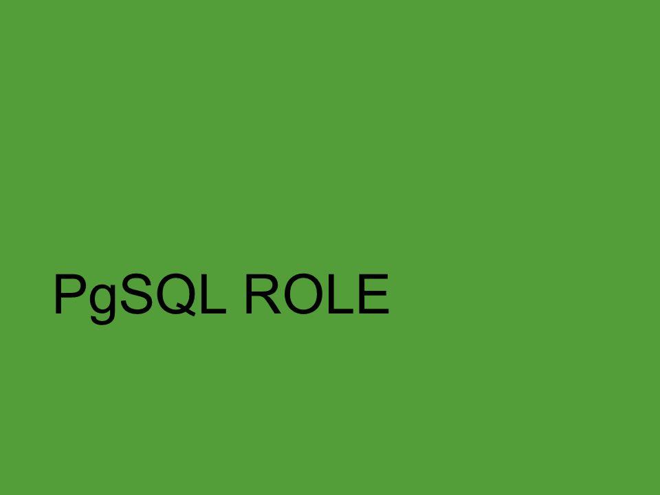 PgSQL ROLE