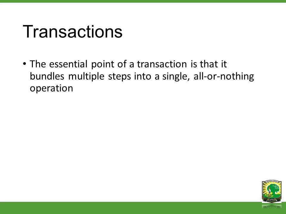 Transactions BEGIN UPDATE accounts SET balance = balance - 100.00 WHERE name = Alice ; UPDATE accounts SET balance = balance + 100.00 WHERE name = Bob ; COMMIT