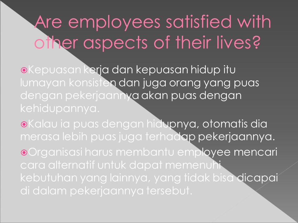Are employees satisfied with other aspects of their lives.
