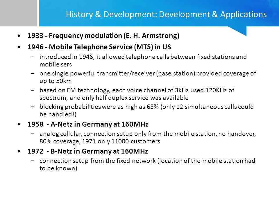History & Development: Development & Applications 1933 - Frequency modulation (E.