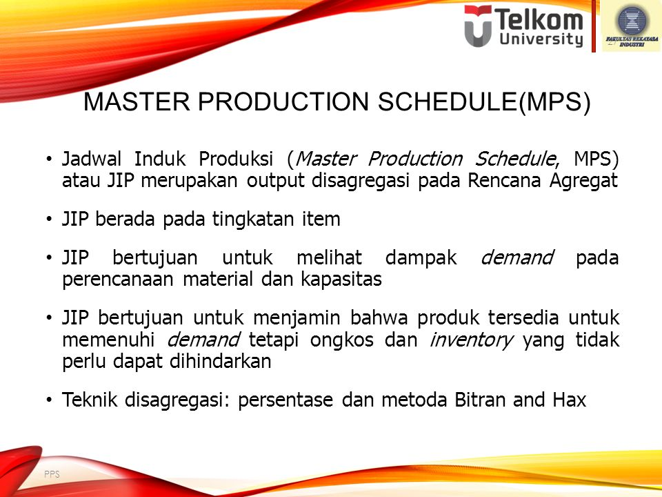 AGGREGATE PLANNING (AP) Tujuan AP adalah membangkitkan (generate) top level production plans.