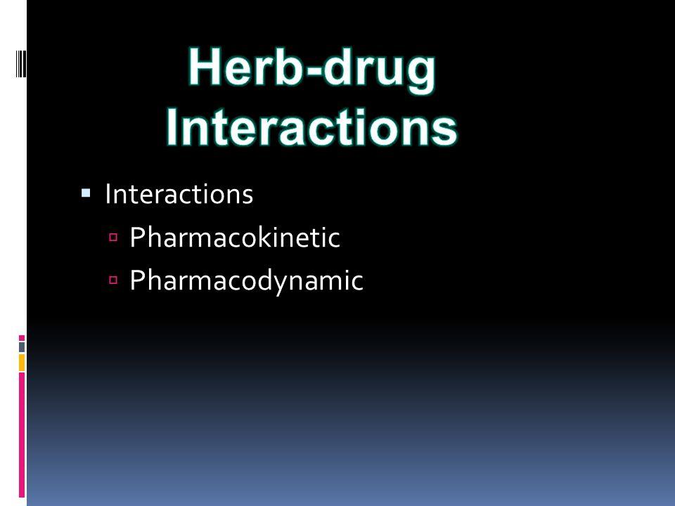  Interactions  Pharmacokinetic  Pharmacodynamic