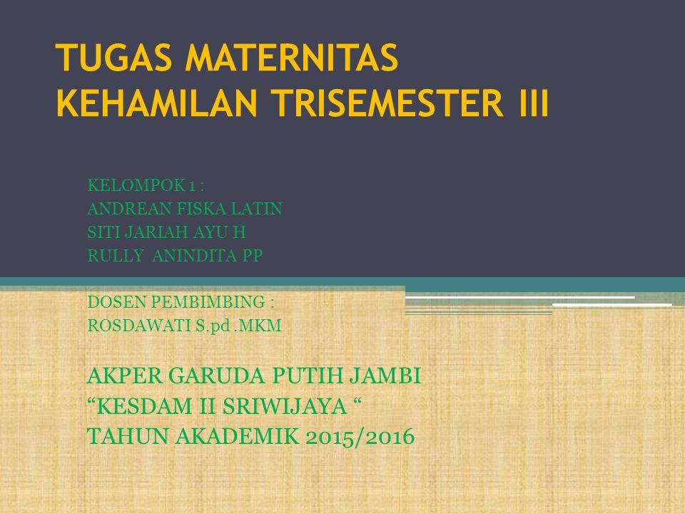 Pengertian Trimester tiga adalah priode kehamilan tiga bulan terakhir/ sepertiga masa kehamilan terakhir.