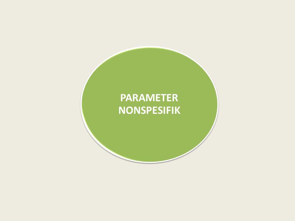 PARAMETER NONSPESIFIK