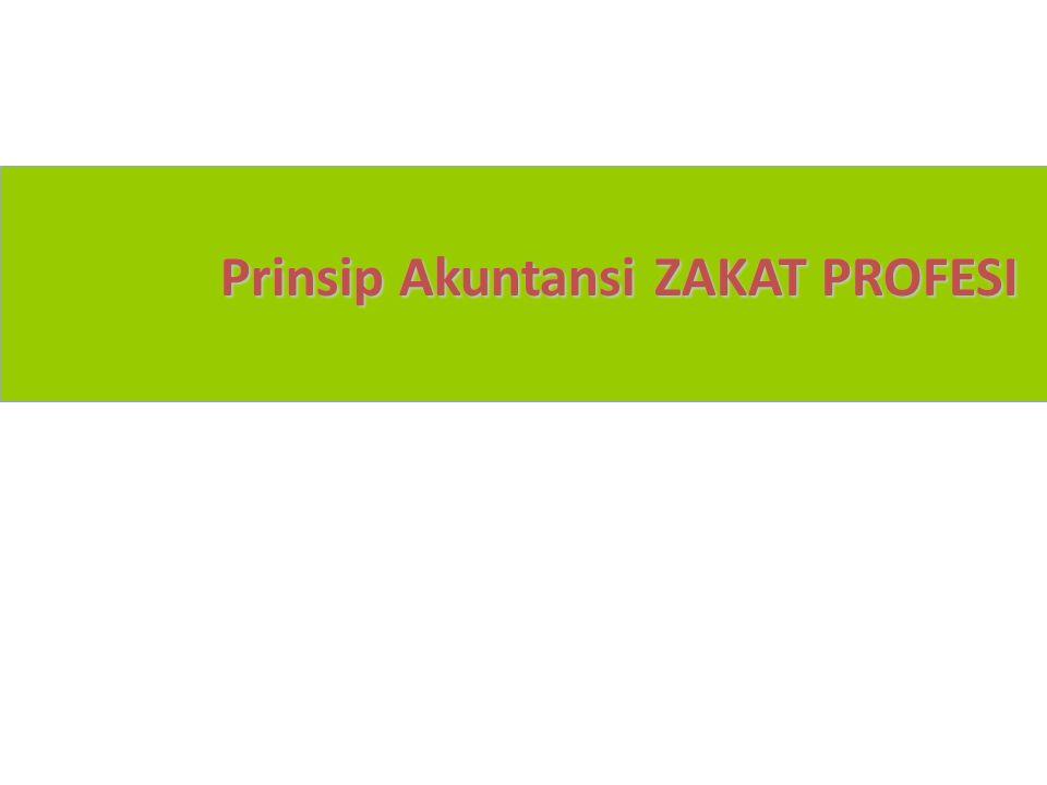 Prinsip Akuntansi ZAKAT PROFESI