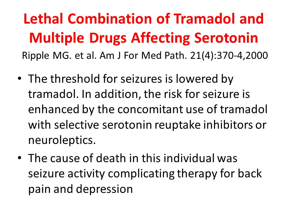 Lethal Combination of Tramadol and Multiple Drugs Affecting Serotonin Ripple MG.