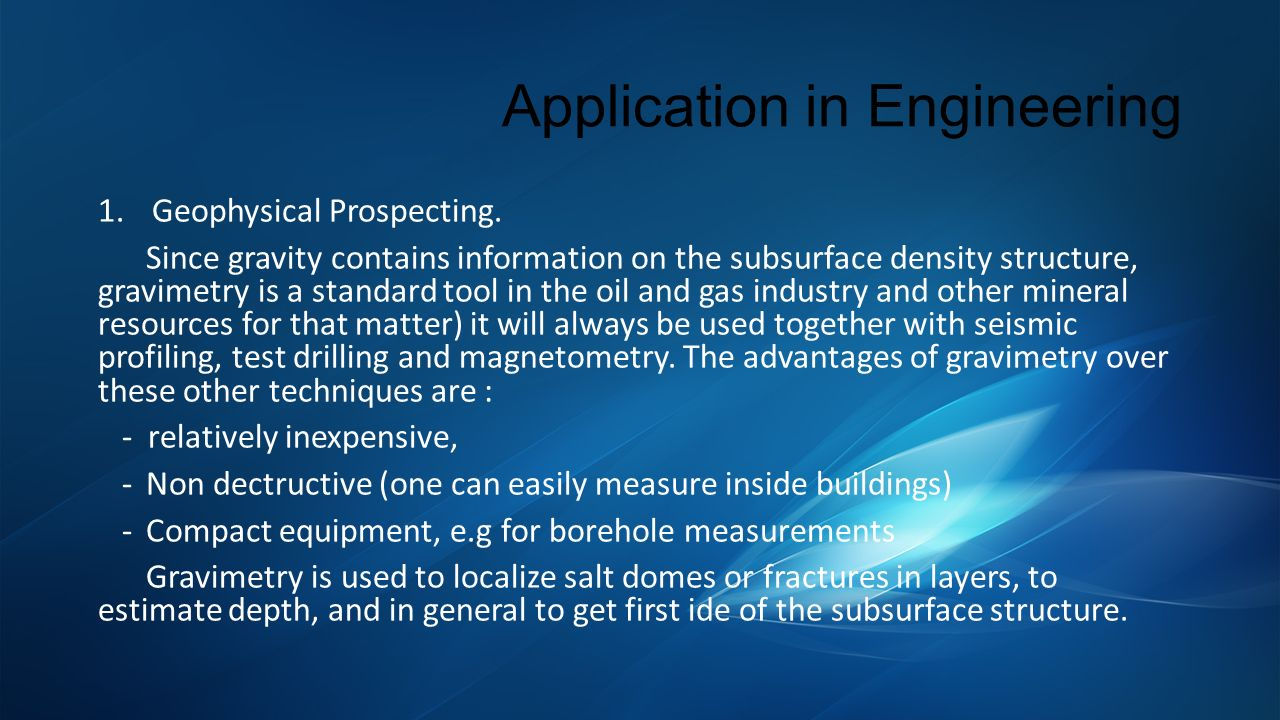 Application in Engineering 1.Geophysical Prospecting.