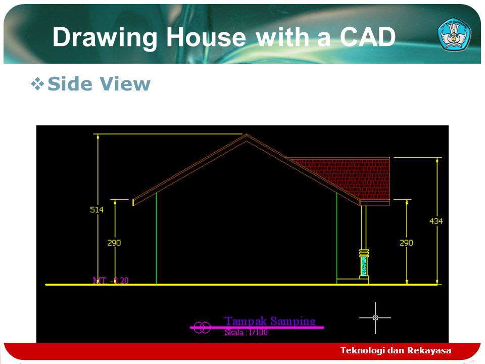 Teknologi dan Rekayasa Drawing House with a CAD  Side View