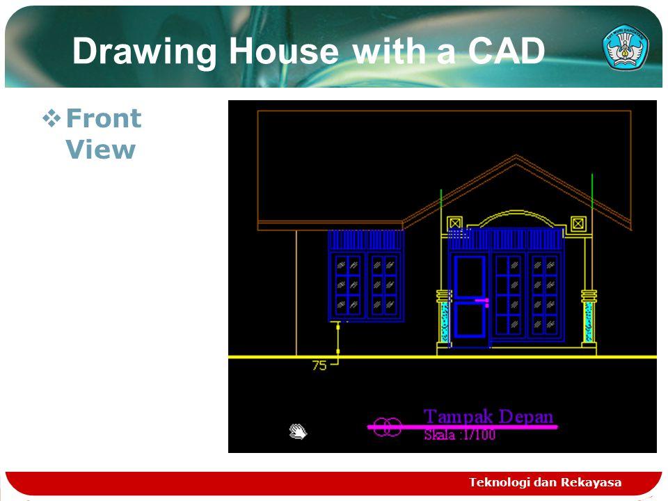 Teknologi dan Rekayasa Drawing House with a CAD  Front View