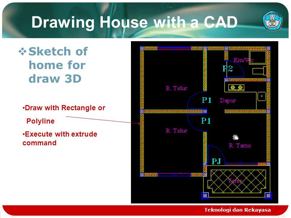 Teknologi dan Rekayasa Drawing House with a CAD  results of extrude