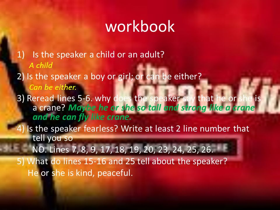 workbook 1)Is the speaker a child or an adult.