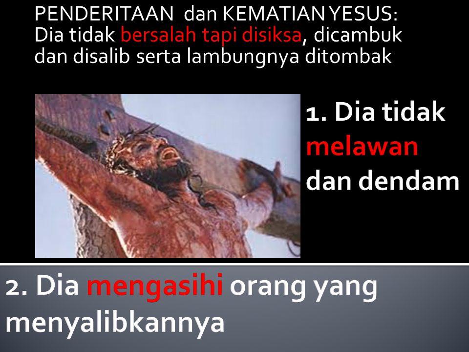 PENDERITAAN dan KEMATIAN YESUS: Dia tidak bersalah tapi disiksa, dicambuk dan disalib serta lambungnya ditombak