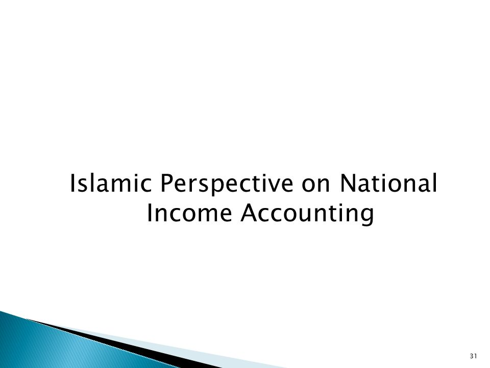 31 Islamic Perspective on National Income Accounting