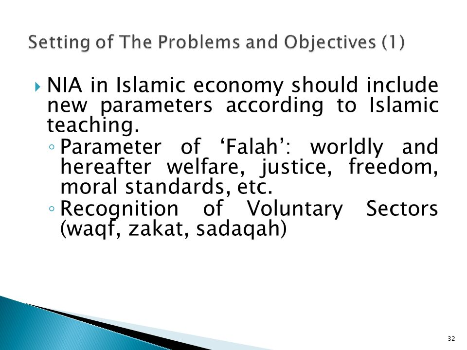 NIA in Islamic economy should include new parameters according to Islamic teaching.