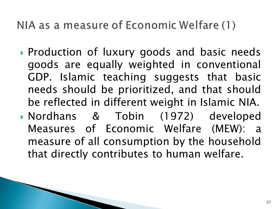  Production of luxury goods and basic needs goods are equally weighted in conventional GDP.