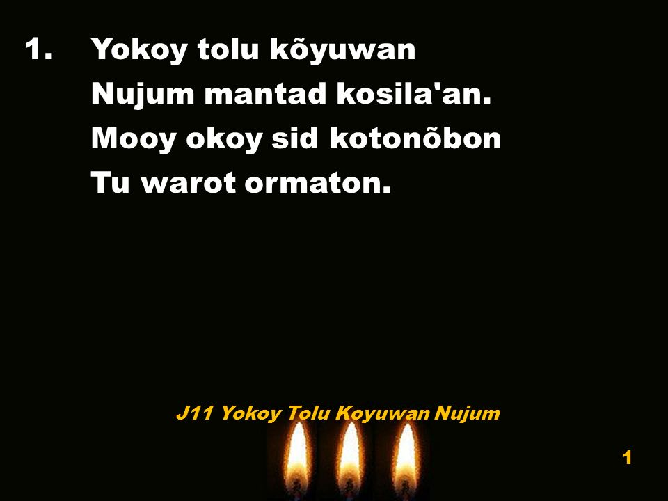 1.Yokoy tolu kõyuwan Nujum mantad kosila an. Mooy okoy sid kotonõbon Tu warot ormaton.