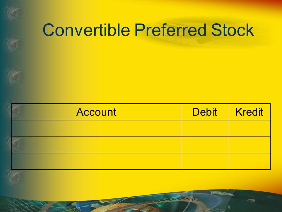 Convertible Preferred Stock AccountDebitKredit