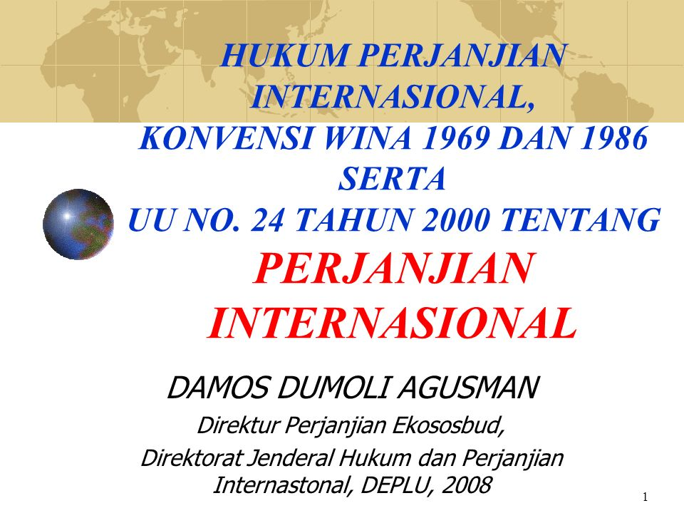 22 MOU DALAM PERSPEKTIF HUKUM PERJANJIAN INTERNASIONAL TITLE WAS CHOSEN FOR POLITICAL RATHER THAN LEGAL REASONS :  The use of MOU is now so widespread.