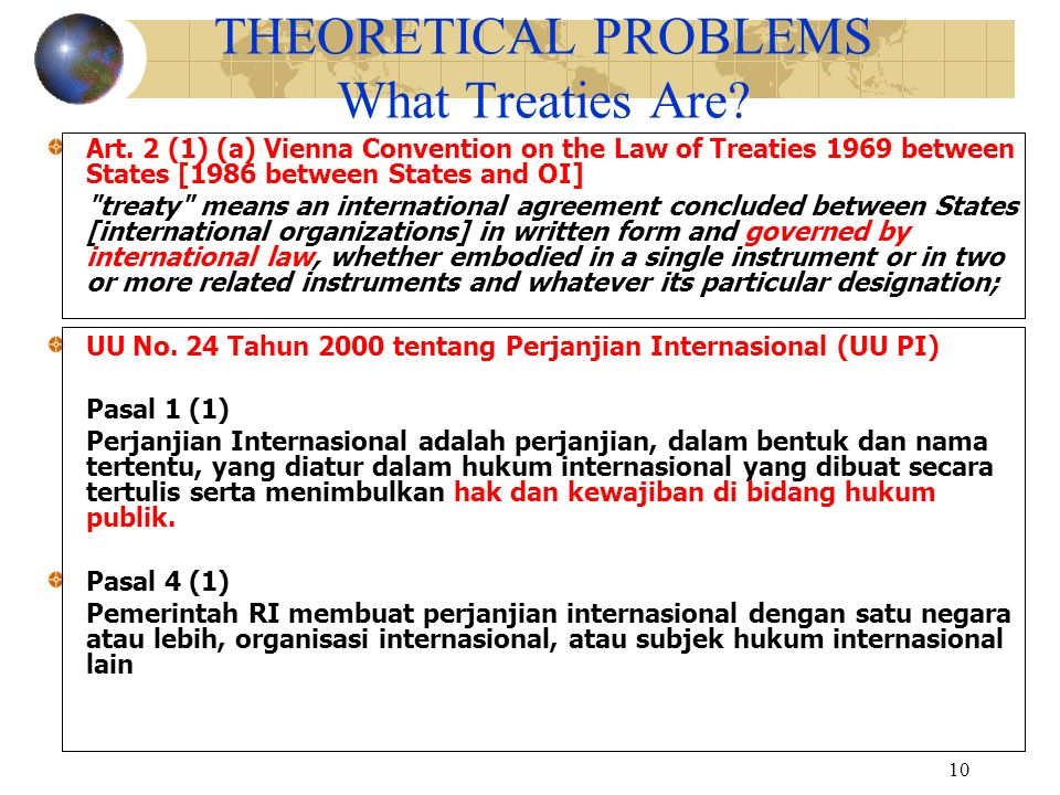 10 THEORETICAL PROBLEMS What Treaties Are.Art.