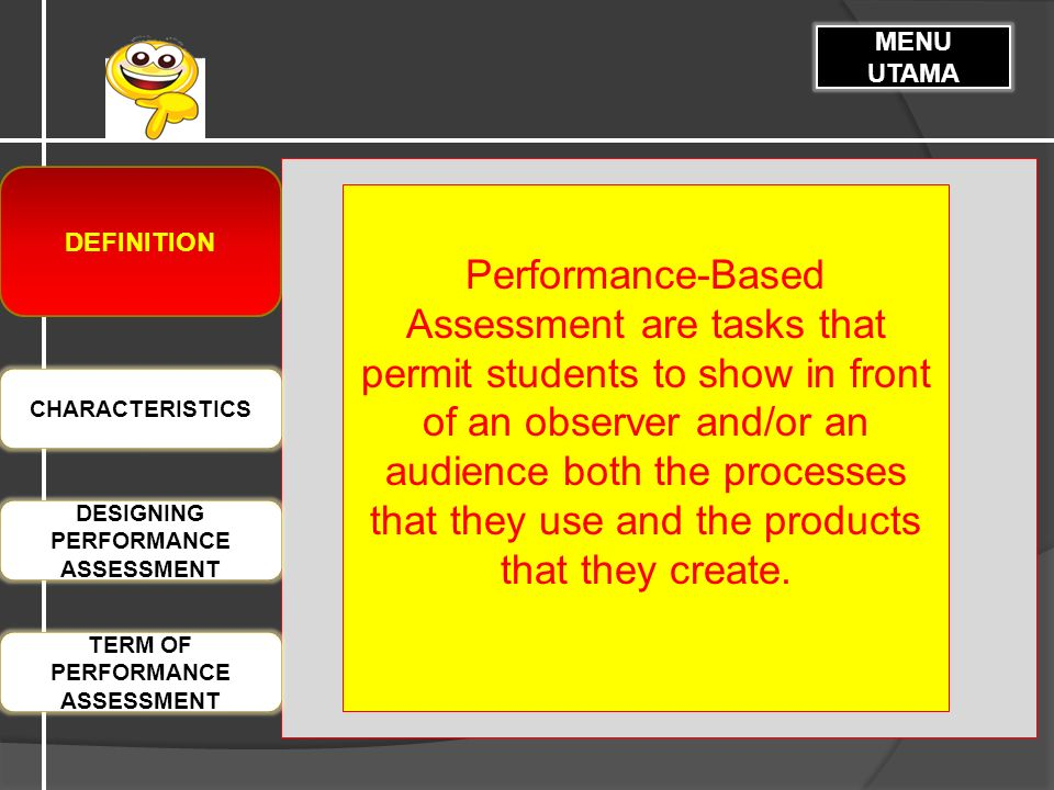 TERM OF PERFORMANCE ASSESSMENT DEFINITION MENU UTAMA CHARACTERISTIC DESIGNING MEANINGFUL BACK MENU