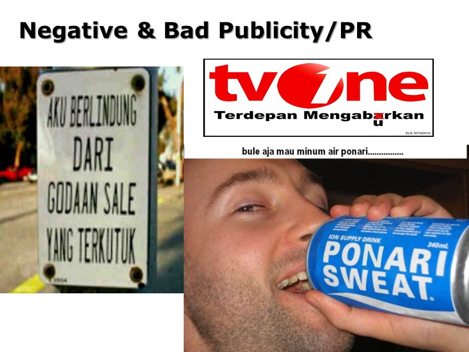 Negative & Bad Publicity/PR