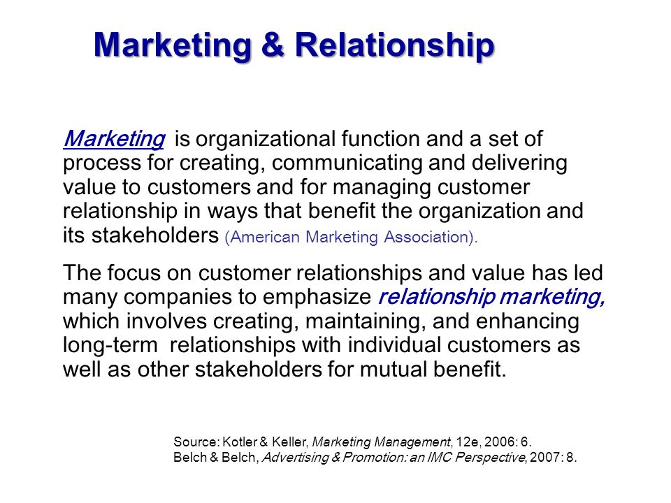 Marketing & Relationship Marketing is organizational function and a set of process for creating, communicating and delivering value to customers and f