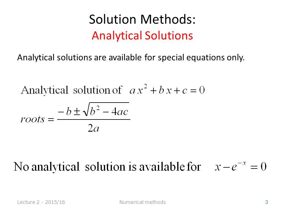 Lecture 2 - 2015/16 24 Numerical methods
