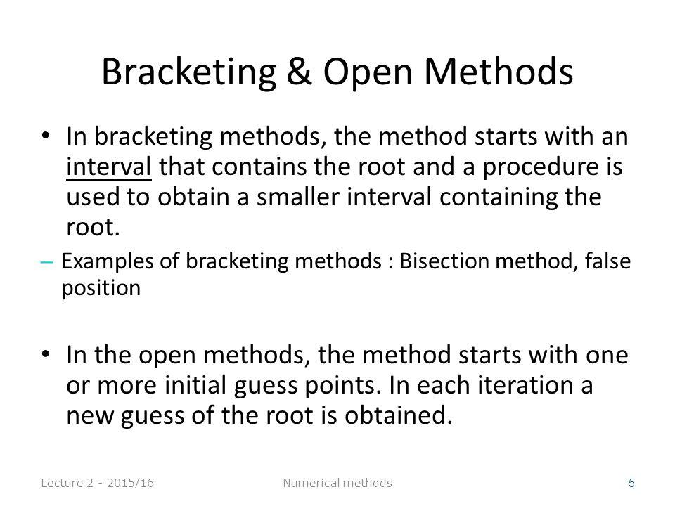 Lecture 2 - 2015/16 26 0.5 0.7 0.9 -0.3776 -0.0648 0.2784 (0.9-0.7)/2 = 0.1 0.7 0.8 0.9 -0.0648 0.1033 0.2784 (0.8-0.7)/2 = 0.05 Numerical methods