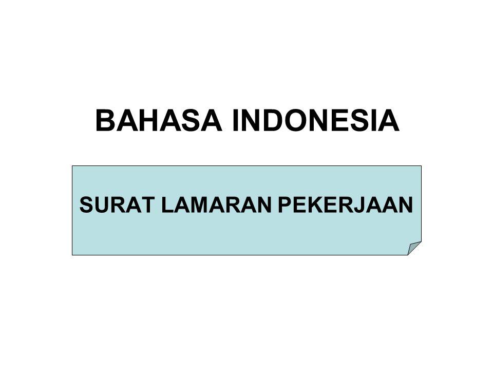 BAHASA INDONESIA SURAT LAMARAN PEKERJAAN