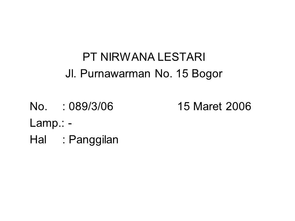 PT NIRWANA LESTARI Jl. Purnawarman No. 15 Bogor No.
