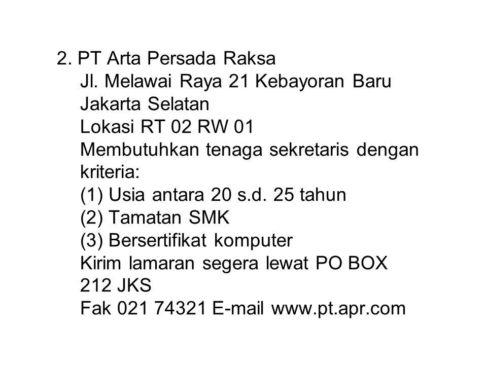 2. PT Arta Persada Raksa Jl.