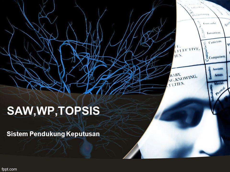 TOPSIS membutuhkan rating kinerja setiap alternatif A i pada setiap kriteria C j yang ternormalisasi, yaitu: TOPSIS