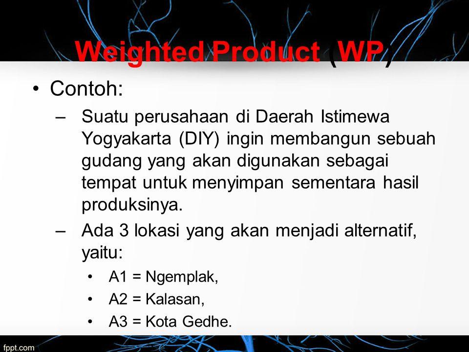 Contoh: –Suatu perusahaan di Daerah Istimewa Yogyakarta (DIY) ingin membangun sebuah gudang yang akan digunakan sebagai tempat untuk menyimpan sementa
