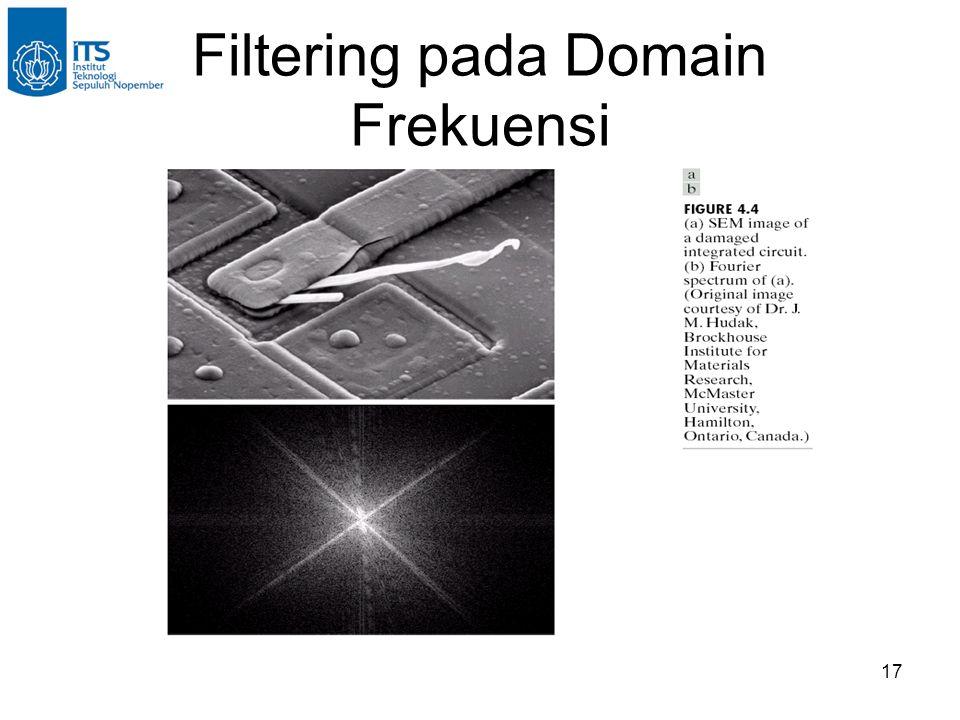 17 Filtering pada Domain Frekuensi