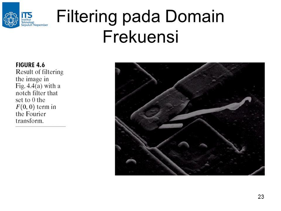 23 Filtering pada Domain Frekuensi