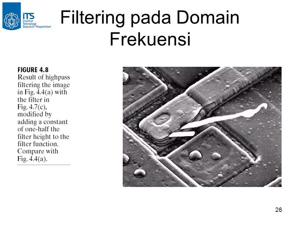 26 Filtering pada Domain Frekuensi