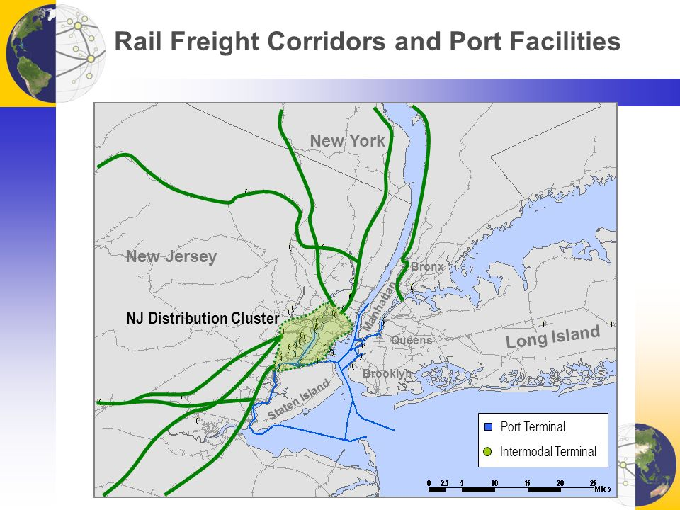 Rail Freight Corridors and Port Facilities New Jersey Long Island New York Brooklyn Queens Staten Island Bronx Manhattan Port Terminal Intermodal Terminal NJ Distribution Cluster