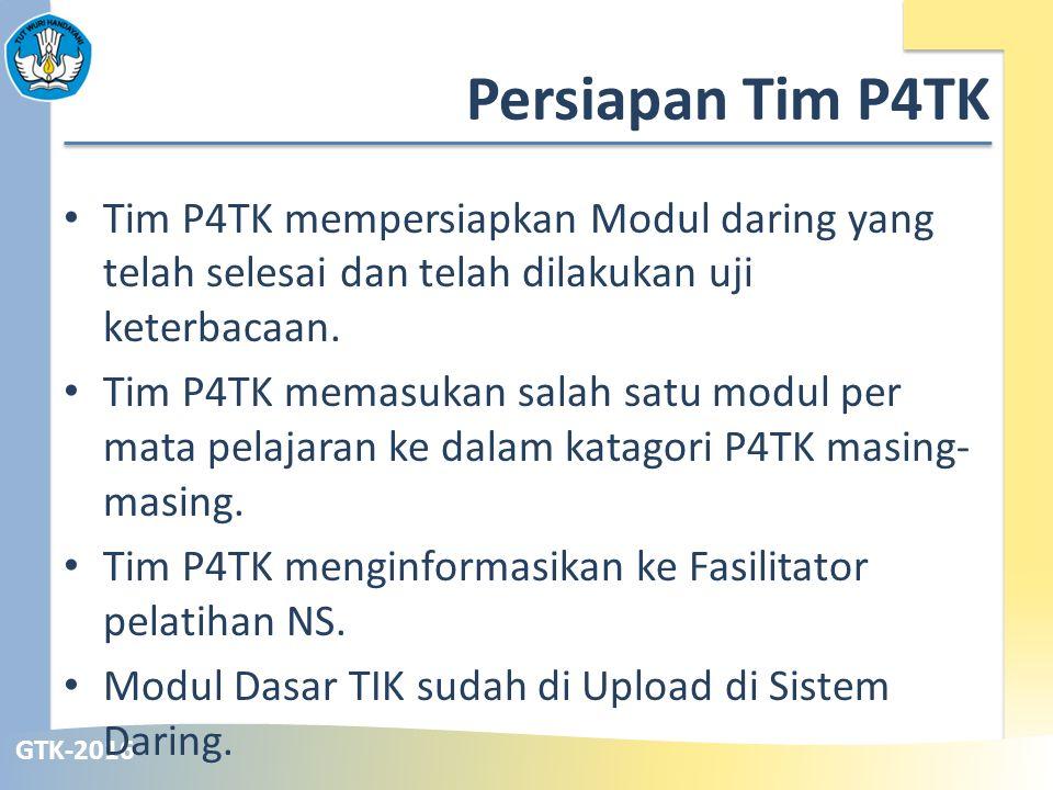 Persiapan Tim P4TK Tim P4TK mempersiapkan Modul daring yang telah selesai dan telah dilakukan uji keterbacaan.