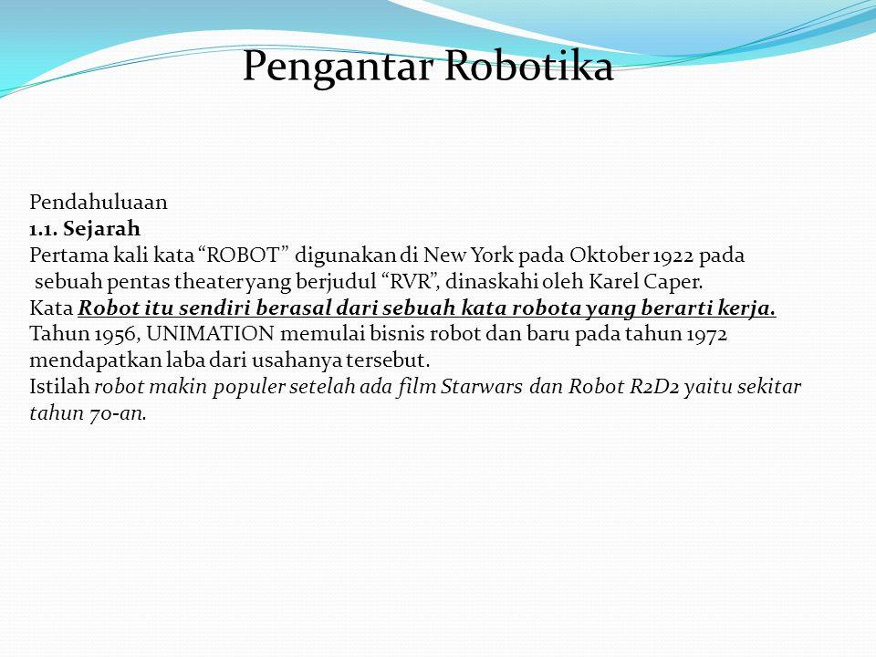 Pengantar Robotika Pendahuluaan 1.1.