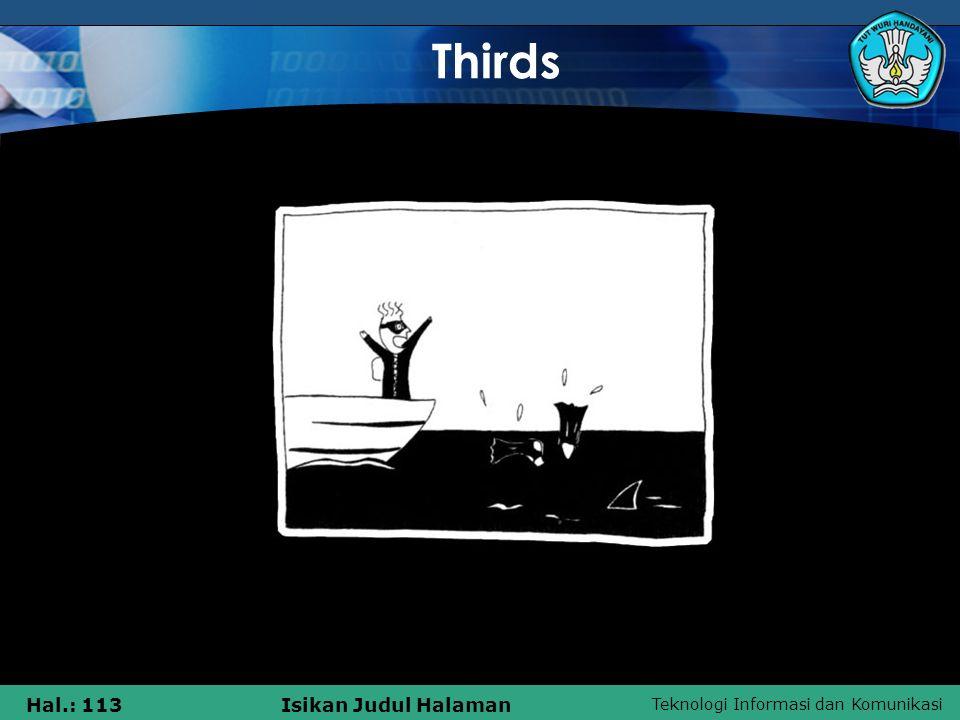 Teknologi Informasi dan Komunikasi Hal.: 113Isikan Judul Halaman Thirds