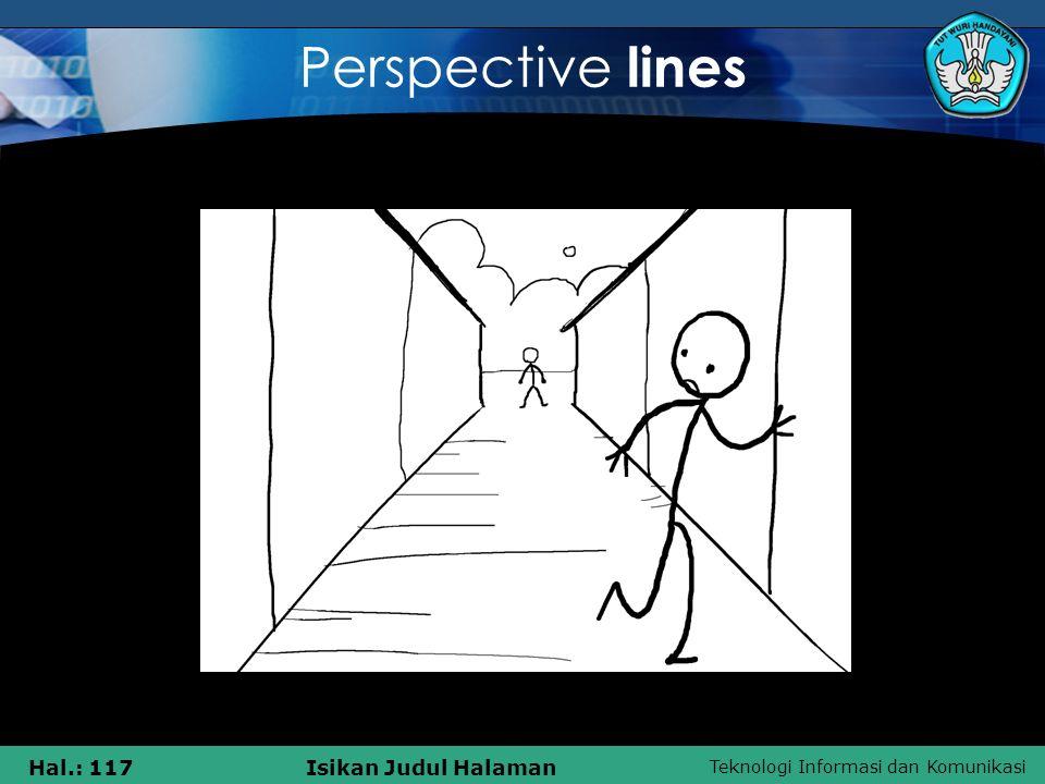 Teknologi Informasi dan Komunikasi Hal.: 117Isikan Judul Halaman Perspective lines