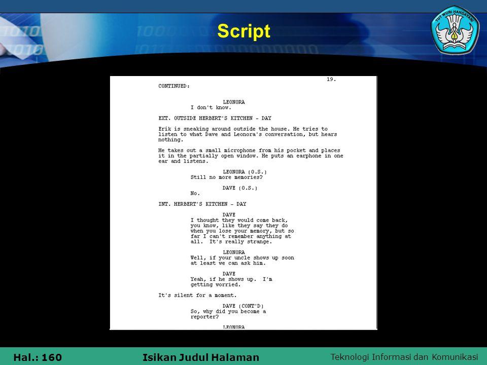 Teknologi Informasi dan Komunikasi Hal.: 160Isikan Judul Halaman Script
